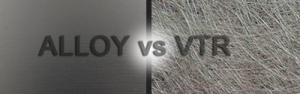 ALLOY VS VTR